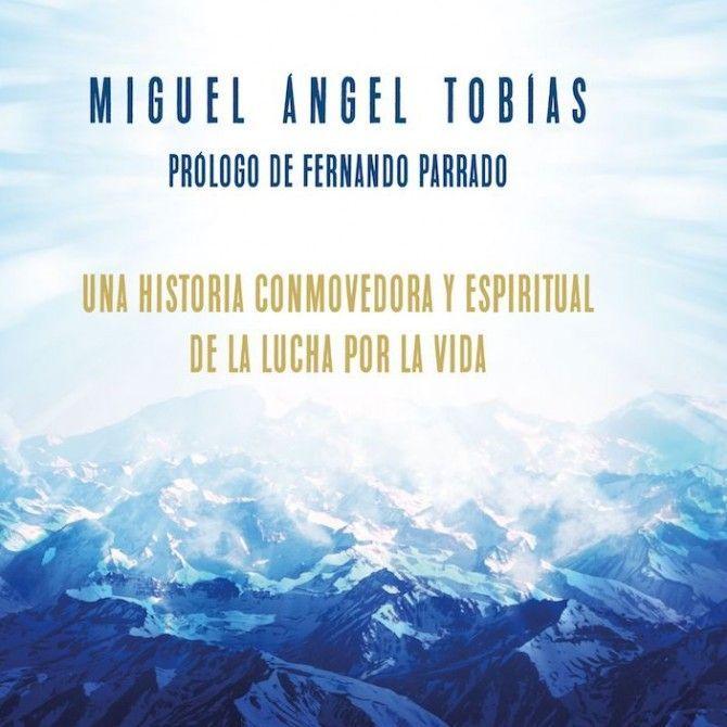 Renacer en los Andes, una historia conmovedora y espiritual de la lucha por la vida