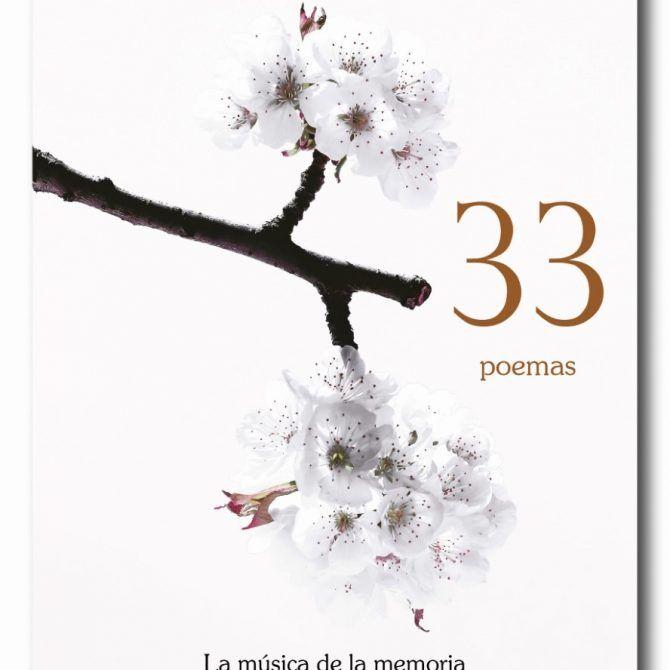 33 Poemas, La música de la memoria de María Antonia Ortega
