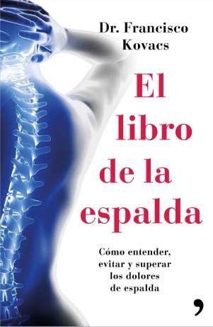 El libro de la espalda. Por el Dr. Francisco Kovacs