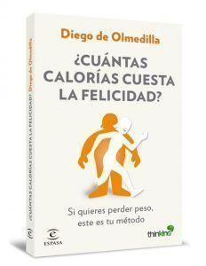 cuantas-calorias-cuesta-la-felicidad_diego-de-olmedilla